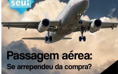 Passagem aérea: Se arrependeu da compra?